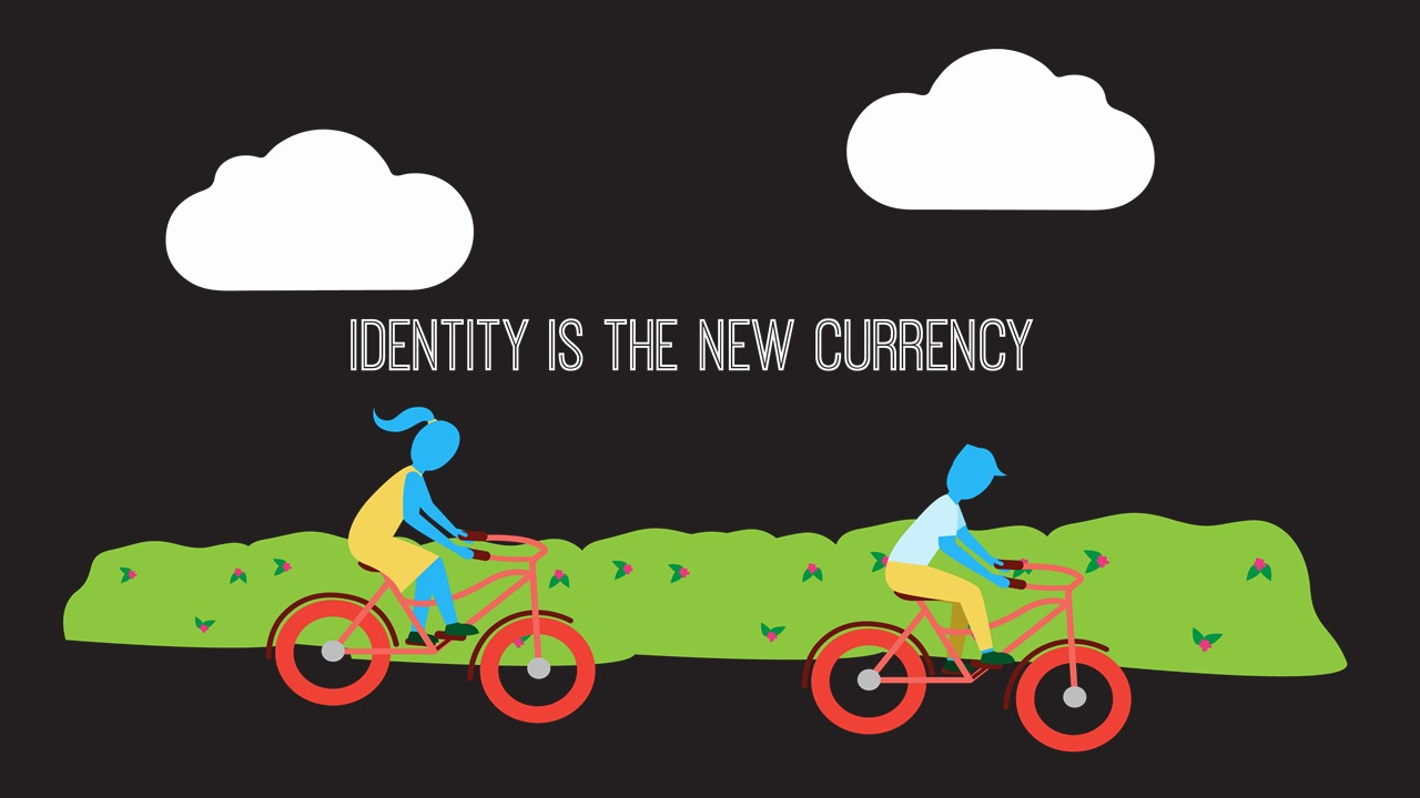 Identity is the New Currency