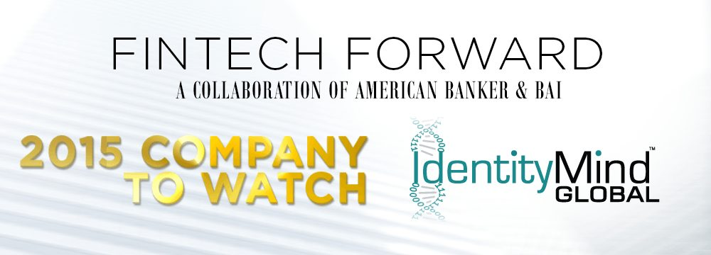 IdentityMind Global Ranked as 2015 FinTech Forward Company to Watch
