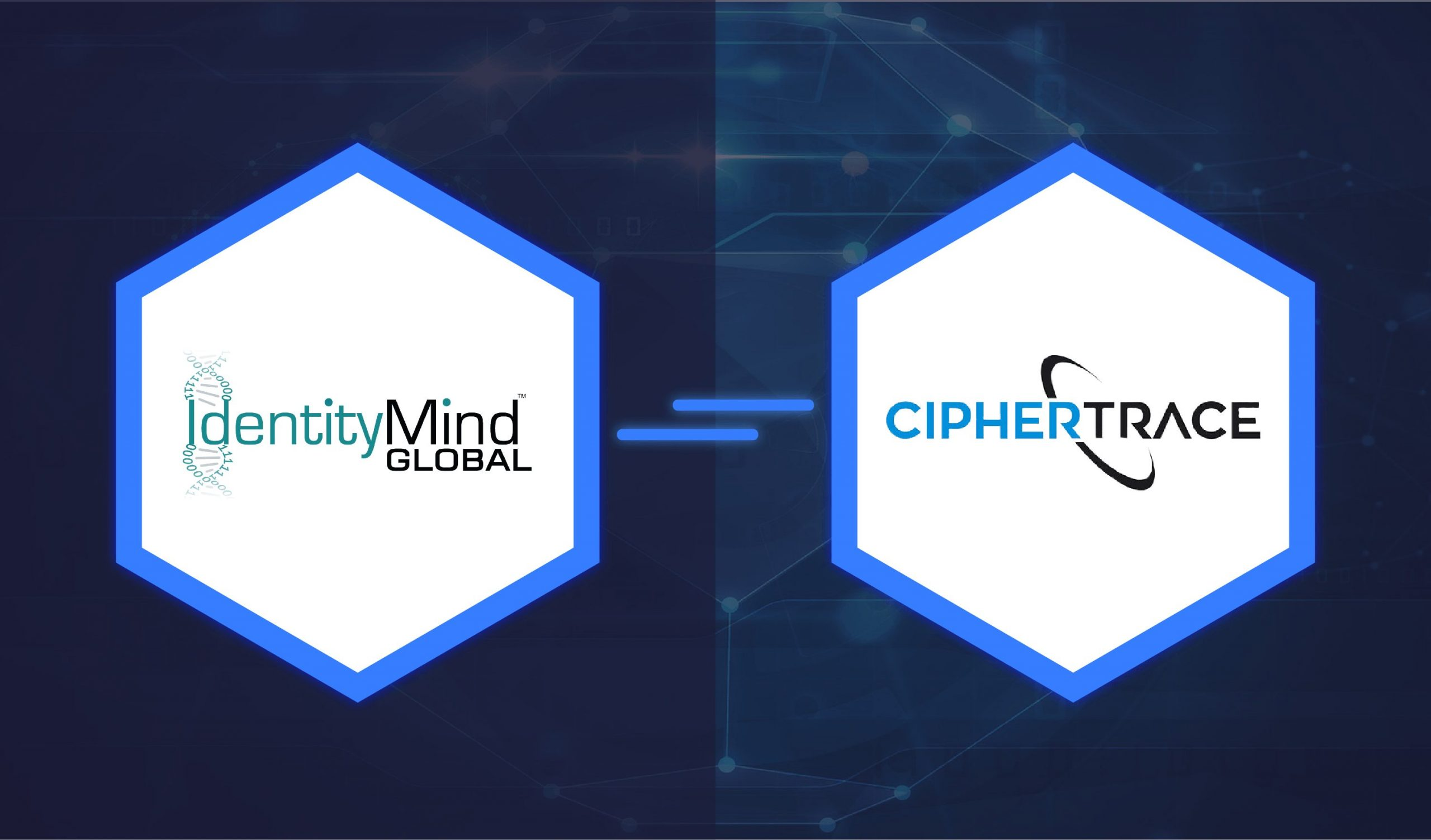 IdentityMind Global and CipherTrace Partner to Provide Virtual Currency Risk Assessment