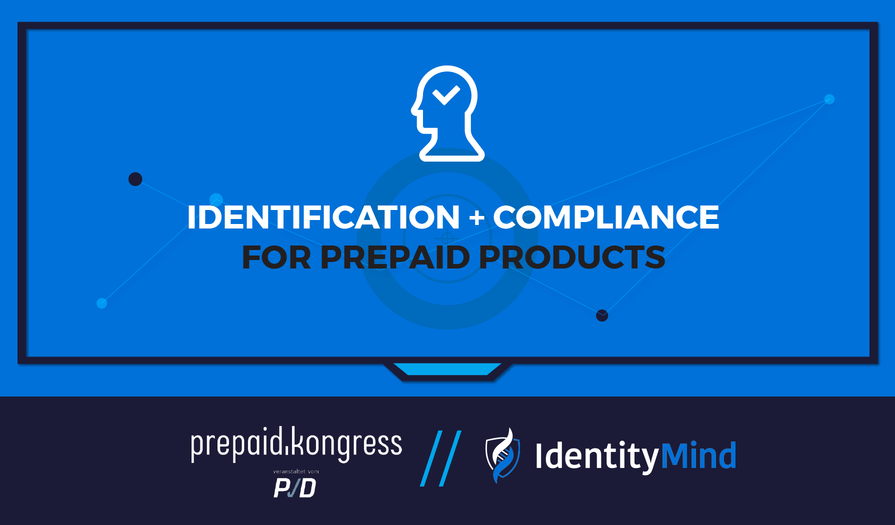 """IdentityMind to Speak on """"Identification and Compliance for Prepaid Products"""" at Prepaid Kongress, Berlin"""