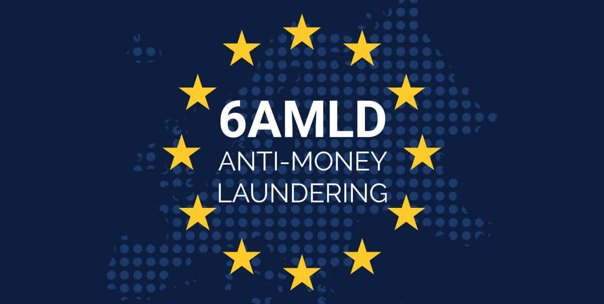 Understanding 6AMLD and the risk to your business