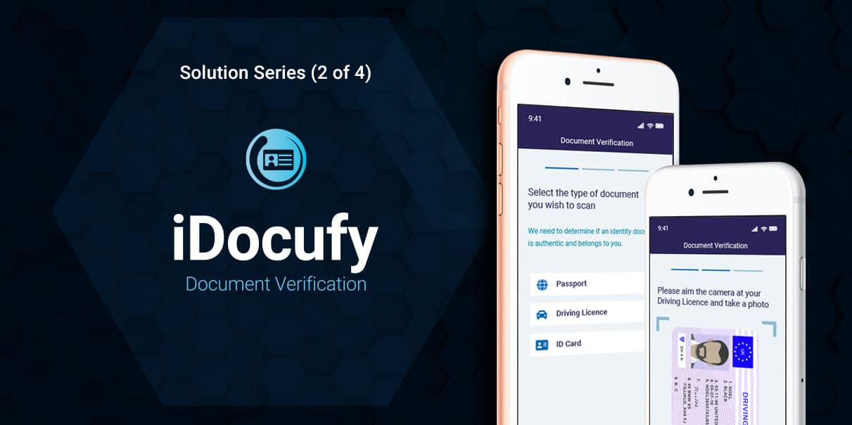 Solution Series: iDocufy and insights on automated document verification